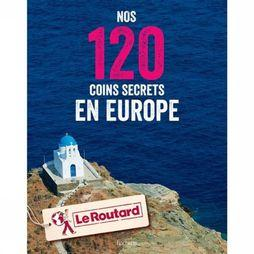 120 Coins Secrets En Europe Du Routard