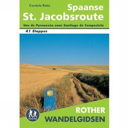 Rother Spaanse St. Jacobsroute Wandelgids 41 Etappes 2016