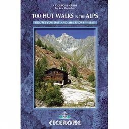 Cicerone 100 Hut Walks In The Alps Routes For Day & Multi-Day Walks 2017