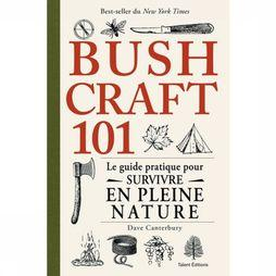 Outdoor Bushcraft 101 - Le Guide Pratique Pr Survivre En Pleine Natu 2019