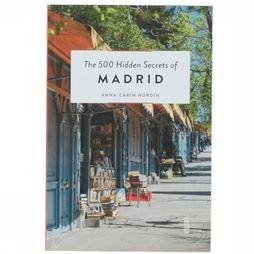 Boek The 500 Hidden Secrets Of Madrid