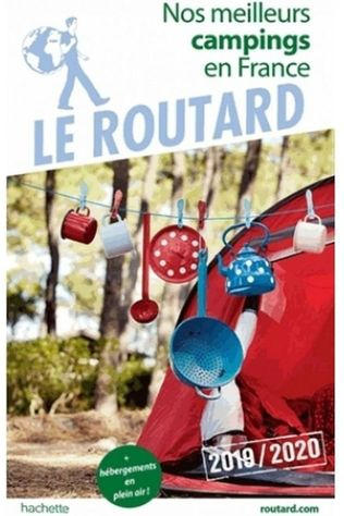 Routard France Nos Meilleurs Campings 19 2019