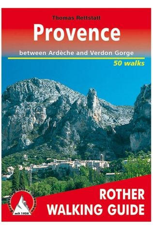 Rother Provence walking guide 50 walks Ardèche & Verdon Gorge 2010