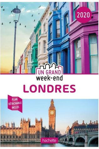 Grand Weekend Londres 2018 2019