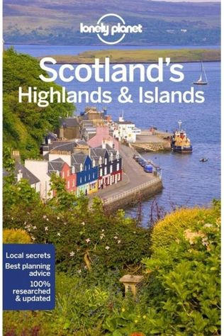 Lonely Planet Scotland'S Highlands & Islands 3 2019