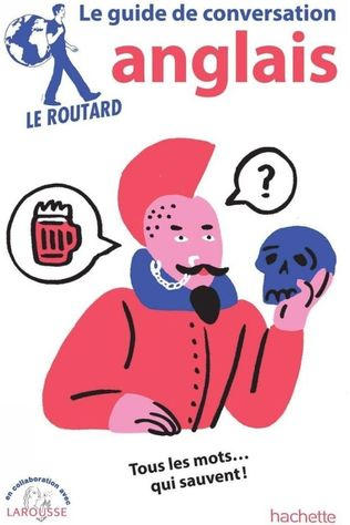 Routard Anglais Guide De Conversation 2018