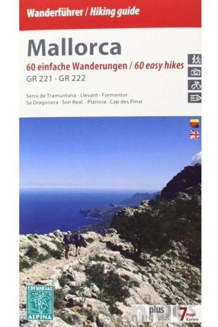 Alpina Editorial Mallorca Hiking Guide 60 Gr221-Gr222 2020