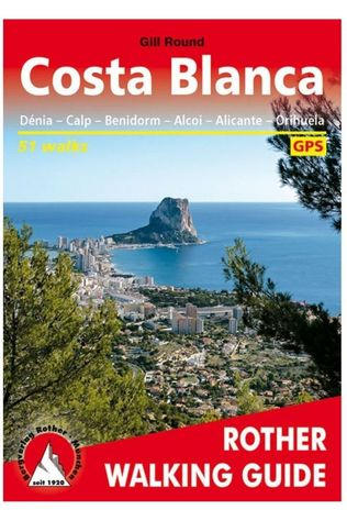 Rother Costa Blanca walking guide Denia/Calpe/Benidorm/Alcoy 2019