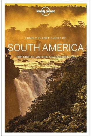 Lonely Planet America South Best Of 1 2019