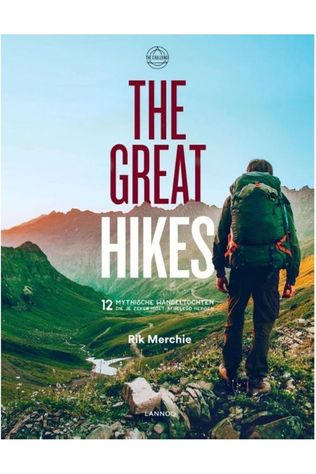 Lannoo Lann The Great Hikes 12 Mythische Wandeltochten 2019