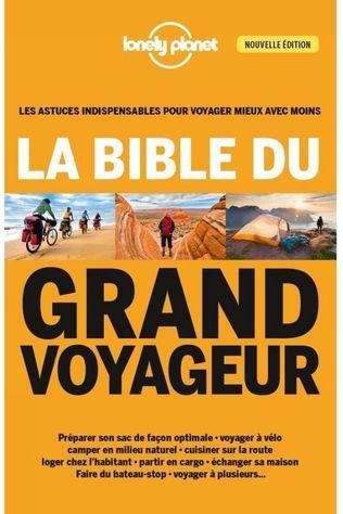 Lonely Planet Bible Du Grand Voyageur 2018