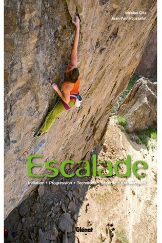 Glenat Reisboek Escalade initiation, progres., techn.,sécur.,entrain. 2013