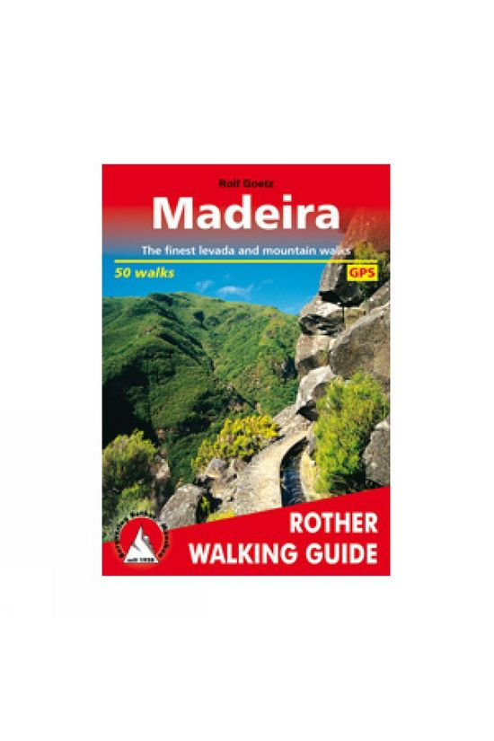 Rother Madeira walking guide 60 walks 2019