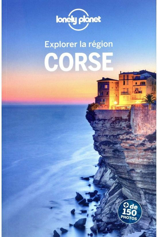 Lonely Planet Corse 7 Explorer La Région 2020