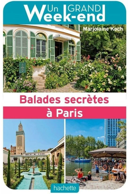 Grand Weekend Balades Secrètes À Paris 2019