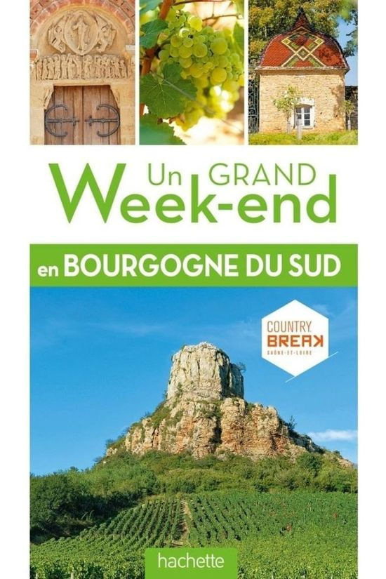 Grand Weekend Bourgogne Sud 2017