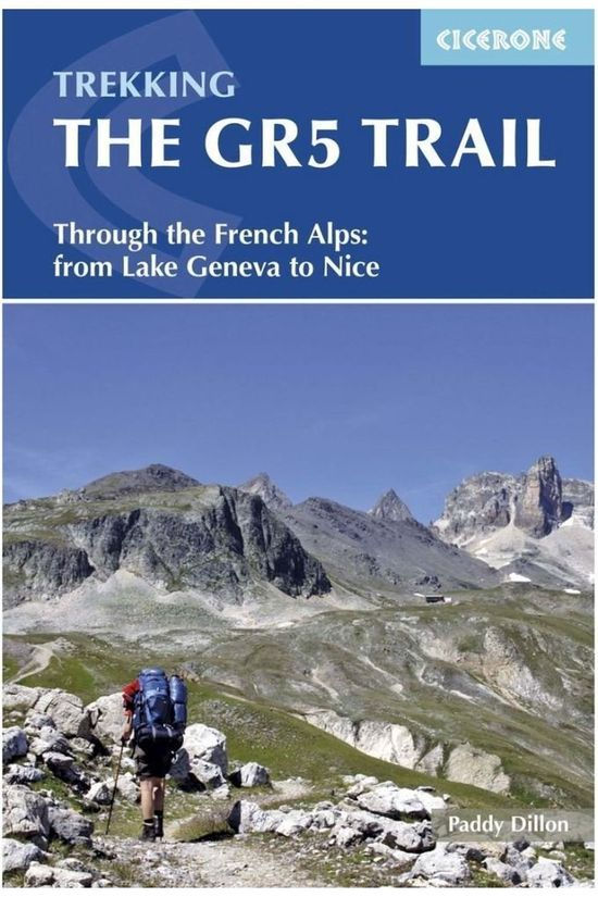 Cicerone Gr5 Trail Through The Fr. Alps From Lake Geneva To Nice 2016