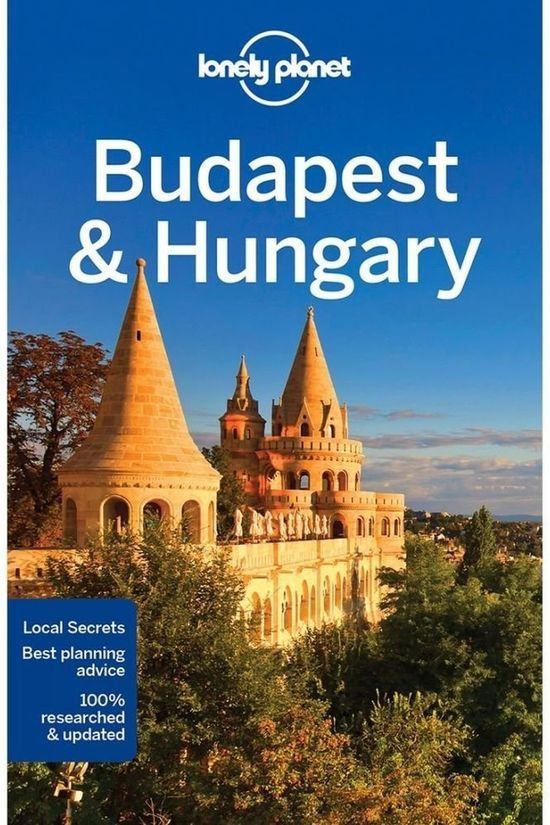 Lonely Planet Budapest & Hungary 8 2017