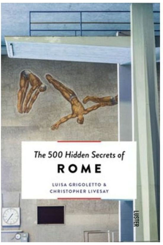 Luster 500 Hidden Secrets Of Rome 2017