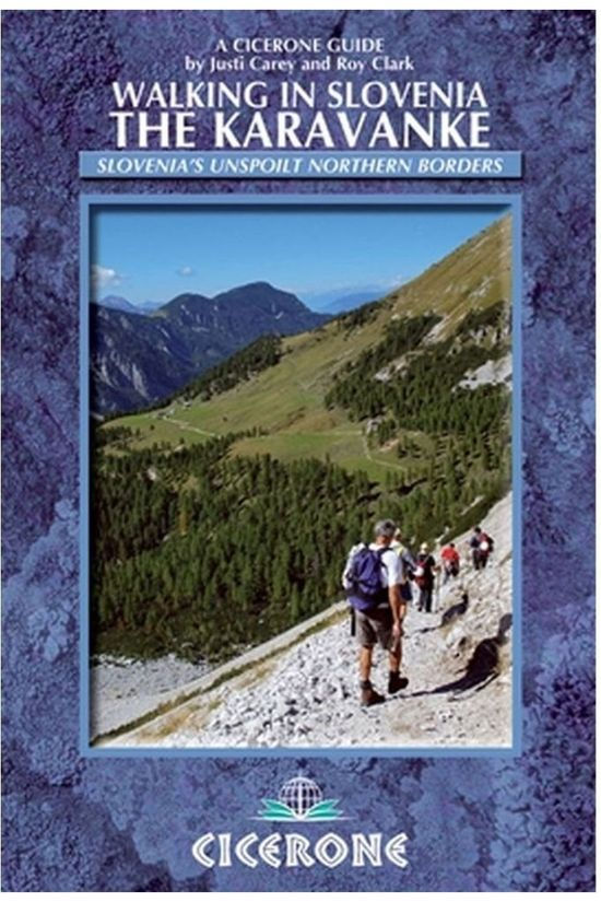 Cicerone Livre de Voyage Slovenia walking guide The Karavanke 2013