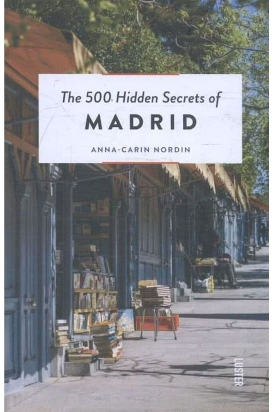 Luster 500 Hidden Secrets Of Madrid 2017