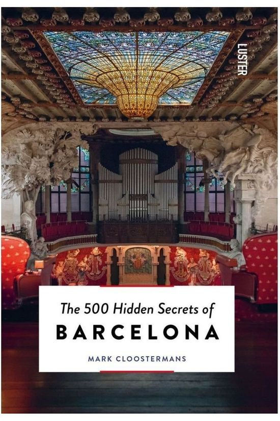 Luster 500 Hidden Secrets Of Barcelona 2019