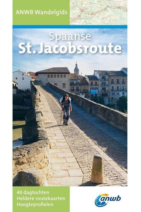 ANWB St.Jacobsroute Spaanse wandelgids 2014