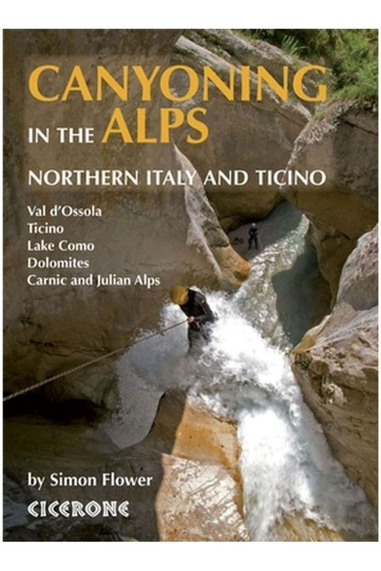 Cicerone Travel Book Canyoning in the Alps CH+IT+AT+SL+FR 2012