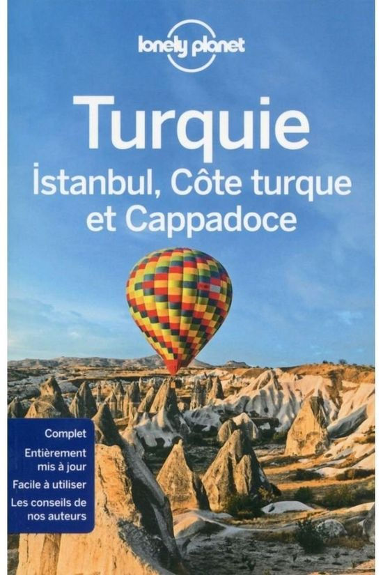 Lonely Planet Turquie 5 Istanbul /  Cappadoce  /  Côte Turque 2016