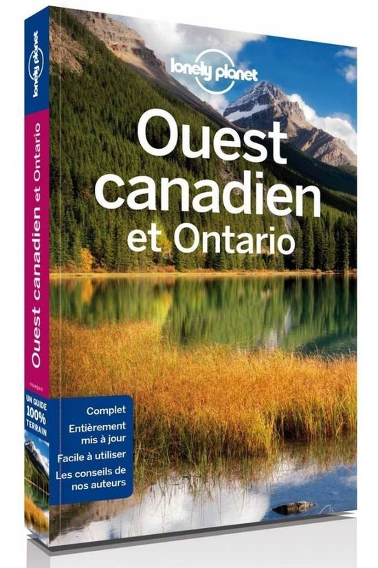 Lonely Planet Canada Ouest Canadien & Ontario 4 Lp 2017