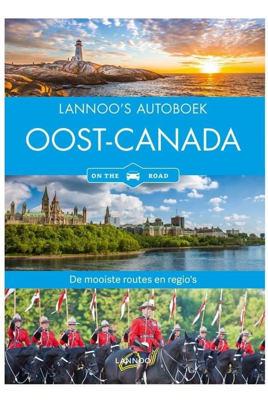Lannoo Canada Oost Autoboek - On The Road 2018