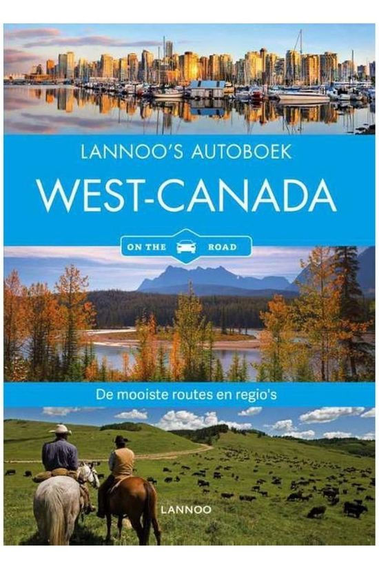 Lannoo Canada West Autoboek - On The Road 2018