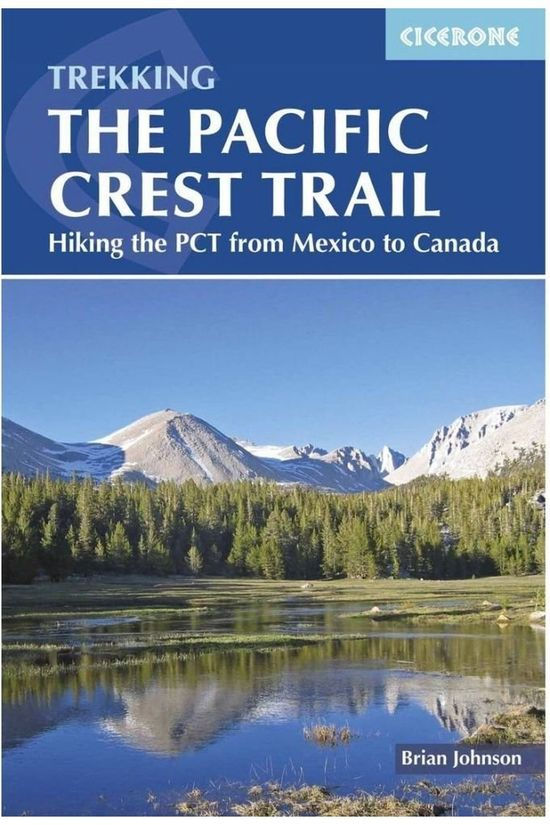 Cicerone Pacific Crest Trail From Mexico To Canada Hiking The Pct 2018