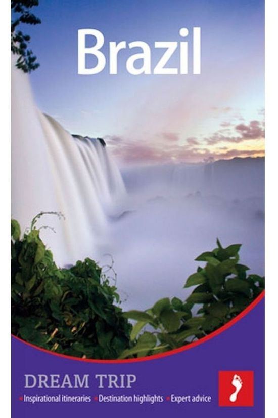 Footprint Travel Book Brazil Dream Trip 1 2013