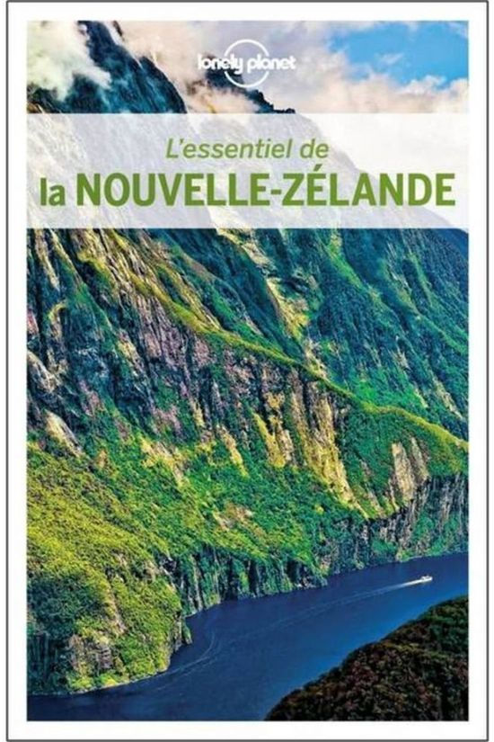 Lonely Planet Nouvelle-Zélande-3-Essentiel Lp-N02/2017 2019