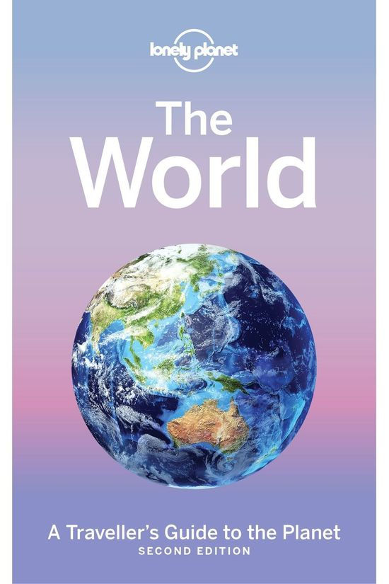Lonely Planet The World - Traveller'S Guide To The Planet 2 Paperback 2017