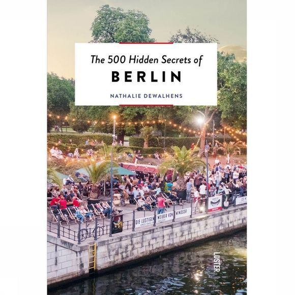 Luster 500 Hidden Secrets Of Berlin 2019