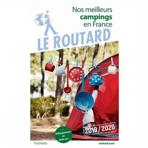Routard France Nos Meilleurs Campings 19 Routard 2019