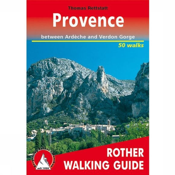 Rother Provence Walking Guide 50 Walks Ardèche&Verdon Gorge 2010
