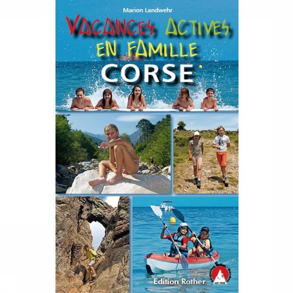 Rother Corse - Vacances actives en famille 2012