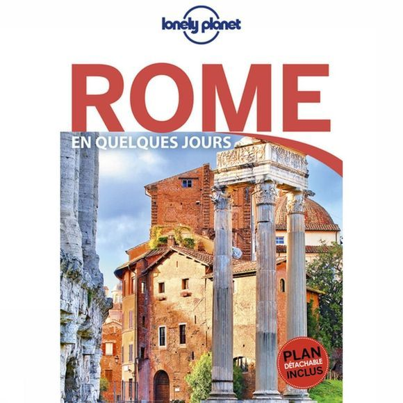 Lonely Planet Rome-En-Quelq.-Jours-6-Lp+Carte-N03/2020  Retour As 2018