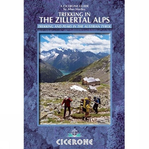 Cicerone Travel Book Zillertal Alps trekking in - the Zillertal rucksack route 2013