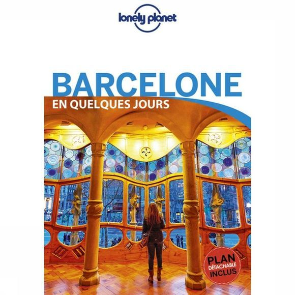 Lonely Planet Barcelone En Quelq. Jours 6 Lp + Carte 2019