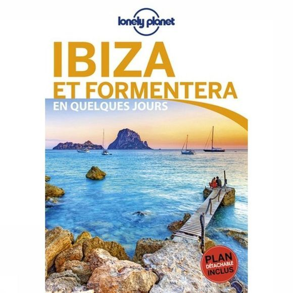 Lonely Planet Ibiza Et Formentera En Quelq. Jours 3 Lp + Carte 2019