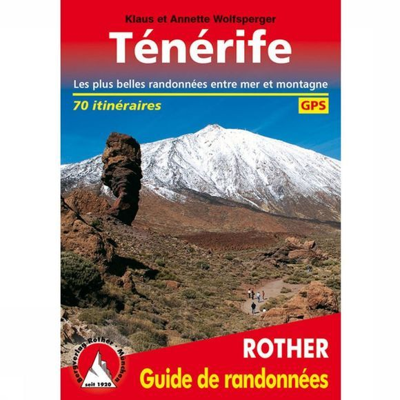 Rother Ténérife - Entre Mer Et Montagne Guide 70 Itin. 2020