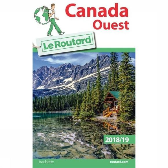 Routard Canada Ouest 18-19  Routard 2018