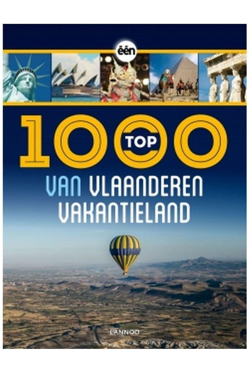 Lannoo Reisboek TOP 1000 van Vlaanderen Vakantieland - 2014