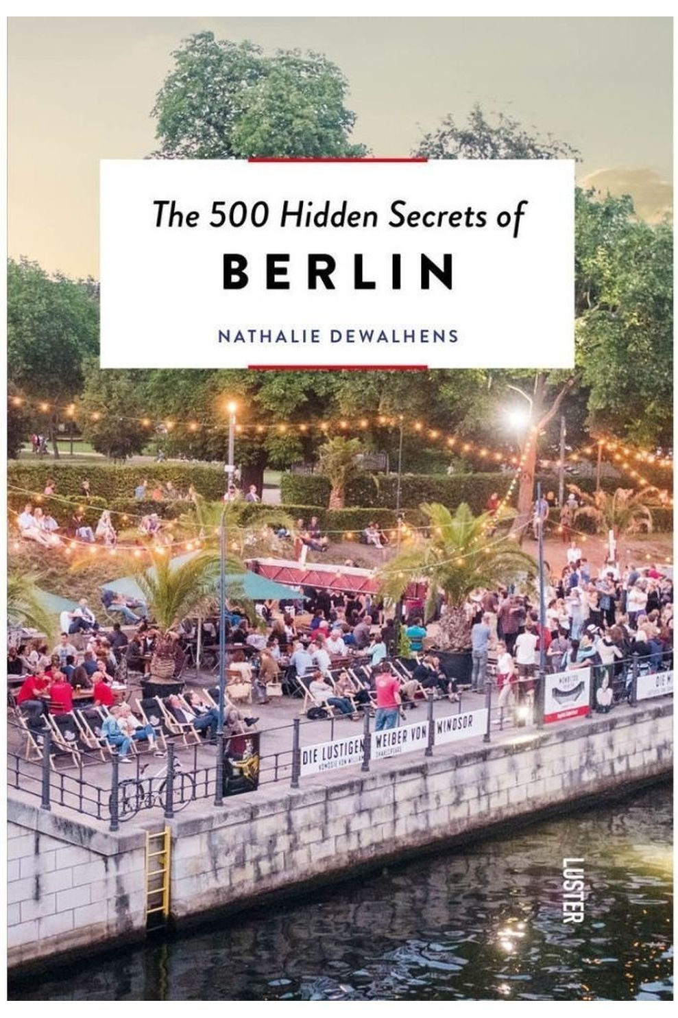 Luster 500 Hidden Secrets Of Berlin Luster - 2019