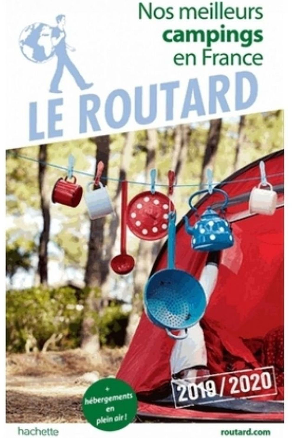Routard France Nos Meilleurs Campings 19 Routard - 2019