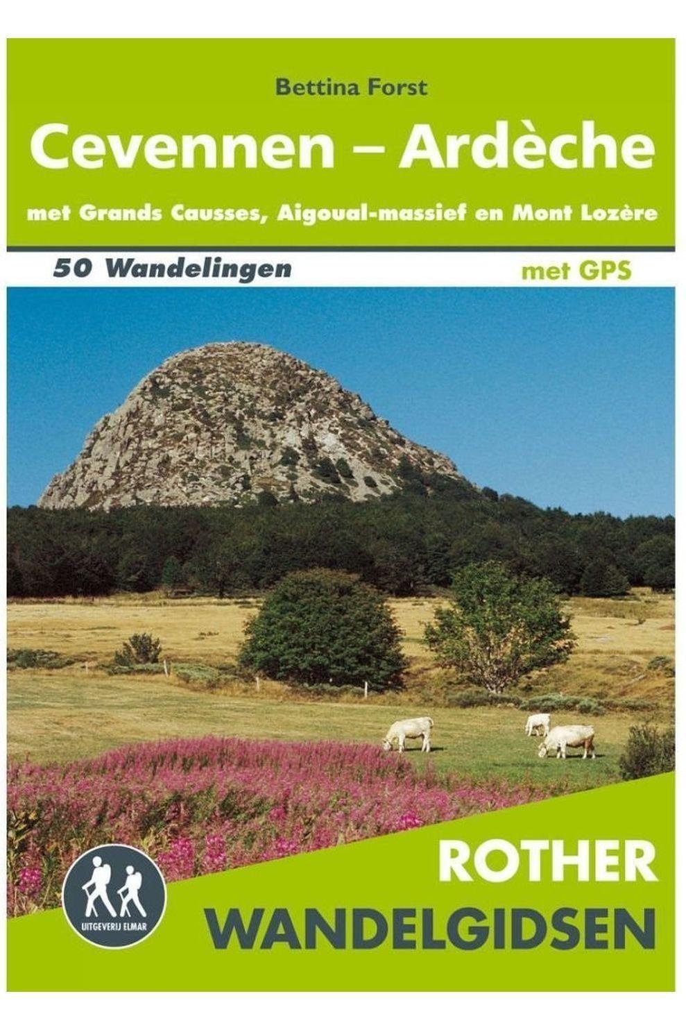 Rother Cevennen - Ardèche Wandelgids 50 Wandelingen Met Gps